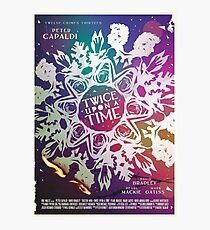 Twice Upon a Time Photographic Print