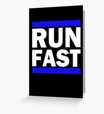 Laugh Hard, Run Fast, Be Kind Greeting Card