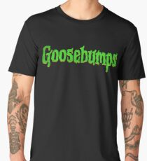 Goosebumps Men's Premium T-Shirt