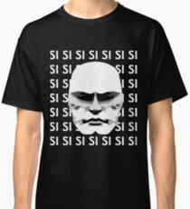 Mussolini SI SI SI Classic T-Shirt