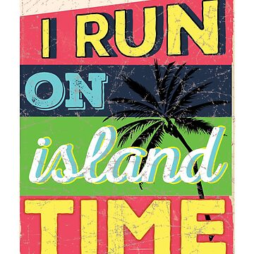Tropical Beach T-Shirt Island Time World Travel Vacation Nomad by philsgiftshop