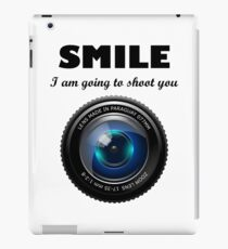 Smile I am going to shoot you iPad Case/Skin