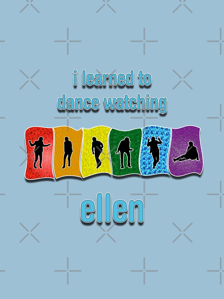 I Learned to Dance by Watching Ellen by technoqueer