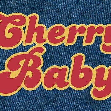 CHERRY BABY by BobbyG305