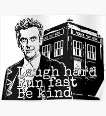 Laugh Hard, Run Fast, Be Kind Poster