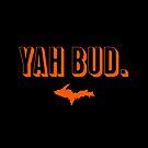 YAH BUD. Orange by Elyse Boardman