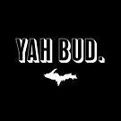 YAH BUD White by Elyse Boardman
