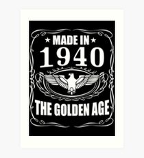 Made In 1940 - The Golden Age Art Print