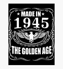 Made In 1945 - The Golden Age Photographic Print