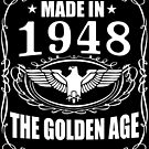 Made In 1948 - The Golden Age by wantneedlove