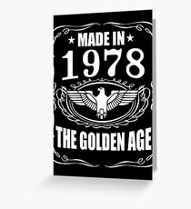 Made In 1978 - The Golden Age Greeting Card