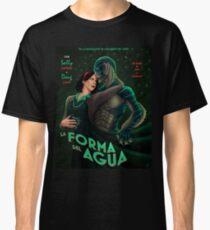 La Forma Del Agua Classic T-Shirt