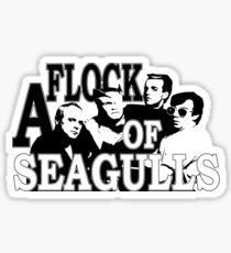 A Flock Of Seagulls Sticker