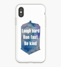"""Doctor Who Quote """"Laugh Hard, Run Fast, Be Kind"""" iPhone Case"""