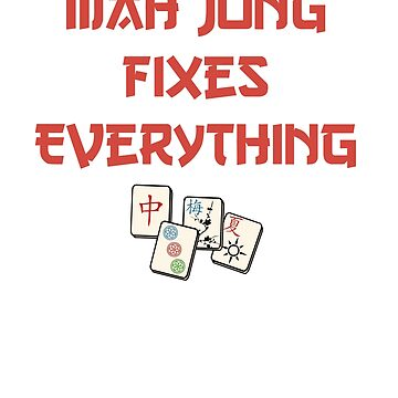 Maj Jong Fixes Everything by lilsvariety