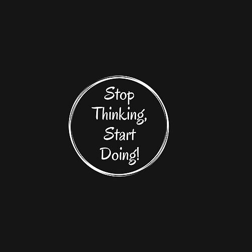 Stop Thinking, Start Doing by Weak2Strong