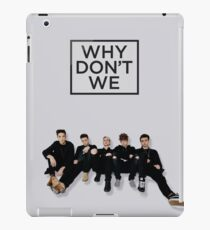 why dont we  iPad Case/Skin