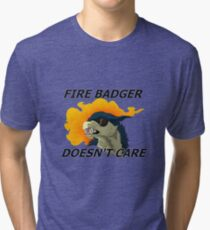 Fire Badger Doesn't Care Tri-blend T-Shirt