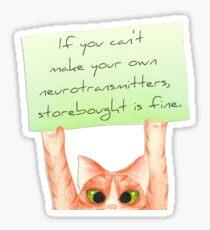 Storebought Neurotransmitters are fine. Sticker
