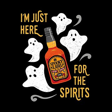 I'm just here for the spirits. Whisky bottle & ghosts. by propellerhead