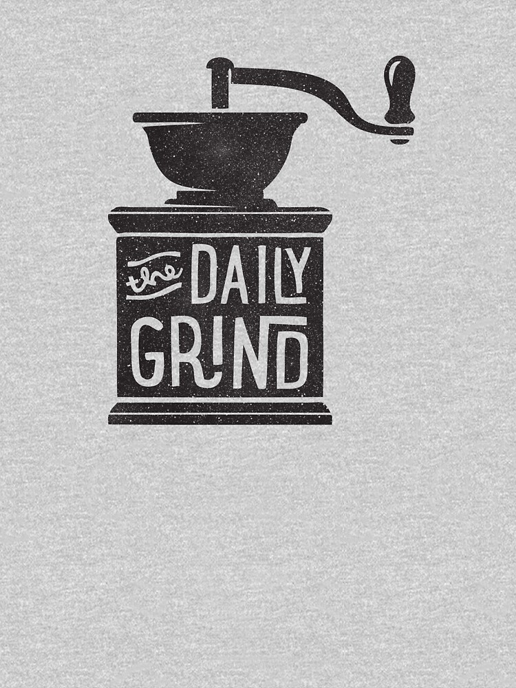THE DAILY GRIND by cabinsupplyco