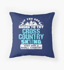 If You Are Going To Try Cross Country Skiing Start With  A Small Country Floor Pillow