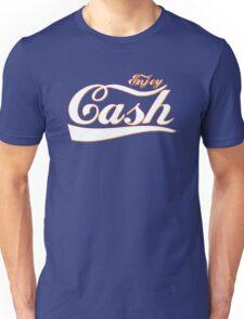 Enjoy cash Unisex T-Shirt