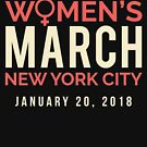 New York City NYC Women's March January 20 2018 by oddduckshirts