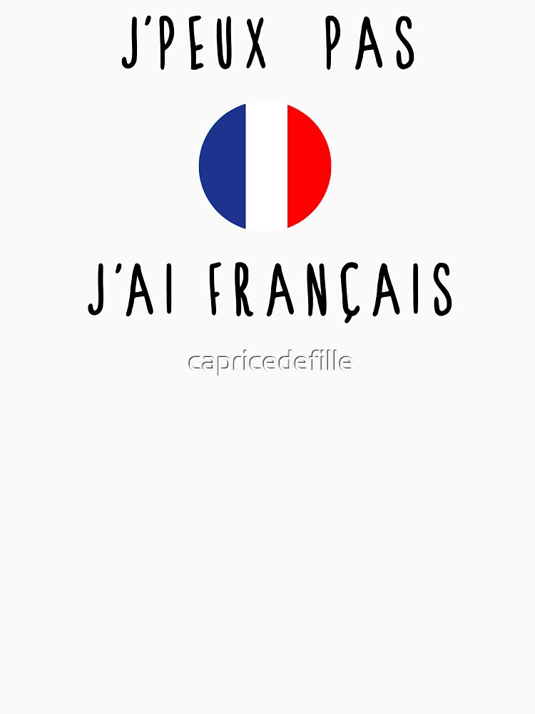 I can not have French by capricedefille