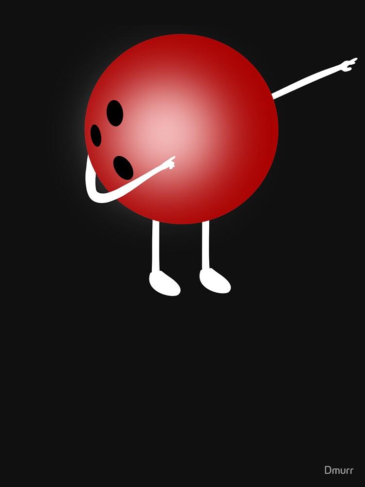Dabbing Bowling Ball, Funny Novelty Merch by Dmurr