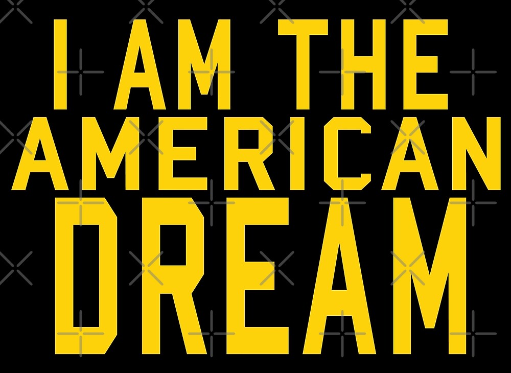I AM THE AMERICAN DREAM yellow by KNIGHT INK