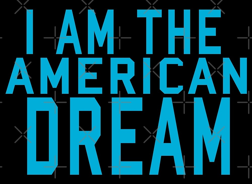 I AM THE AMERICAN DREAM blue by KNIGHT INK