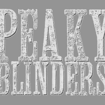 PEAKY BLINDERS by claireweiss
