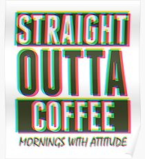 soft CMYK straight outta Coffee  Poster