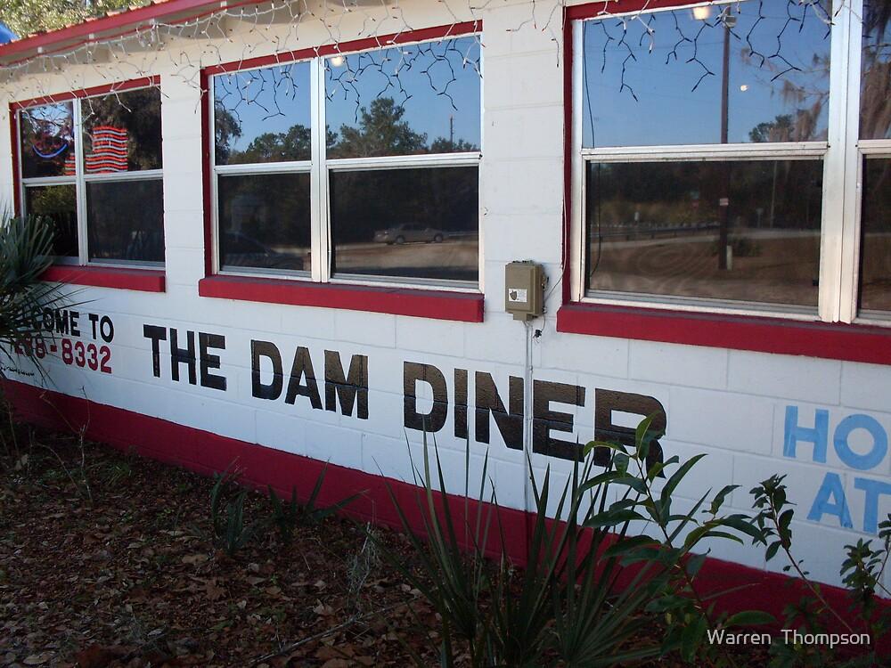 Dam Diner by Warren  Thompson