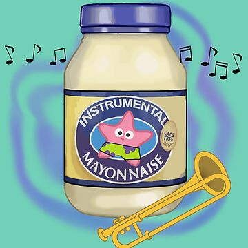 Is Mayonnaise An Instrument? by MariaKramer