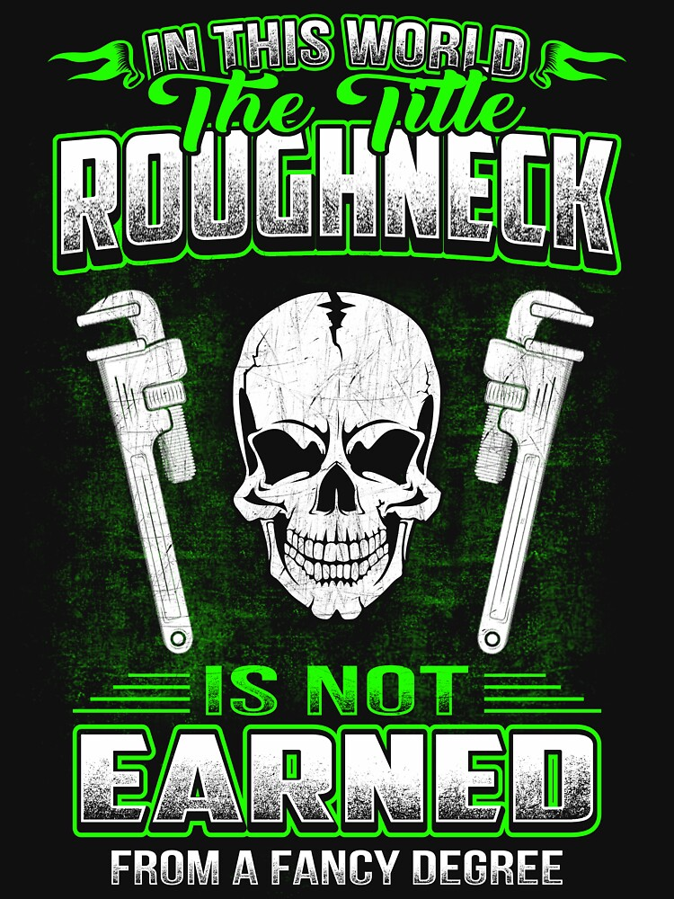 ROUGHNECK  HOURLY RATE HOW TO DO MY JOB by todayshirt
