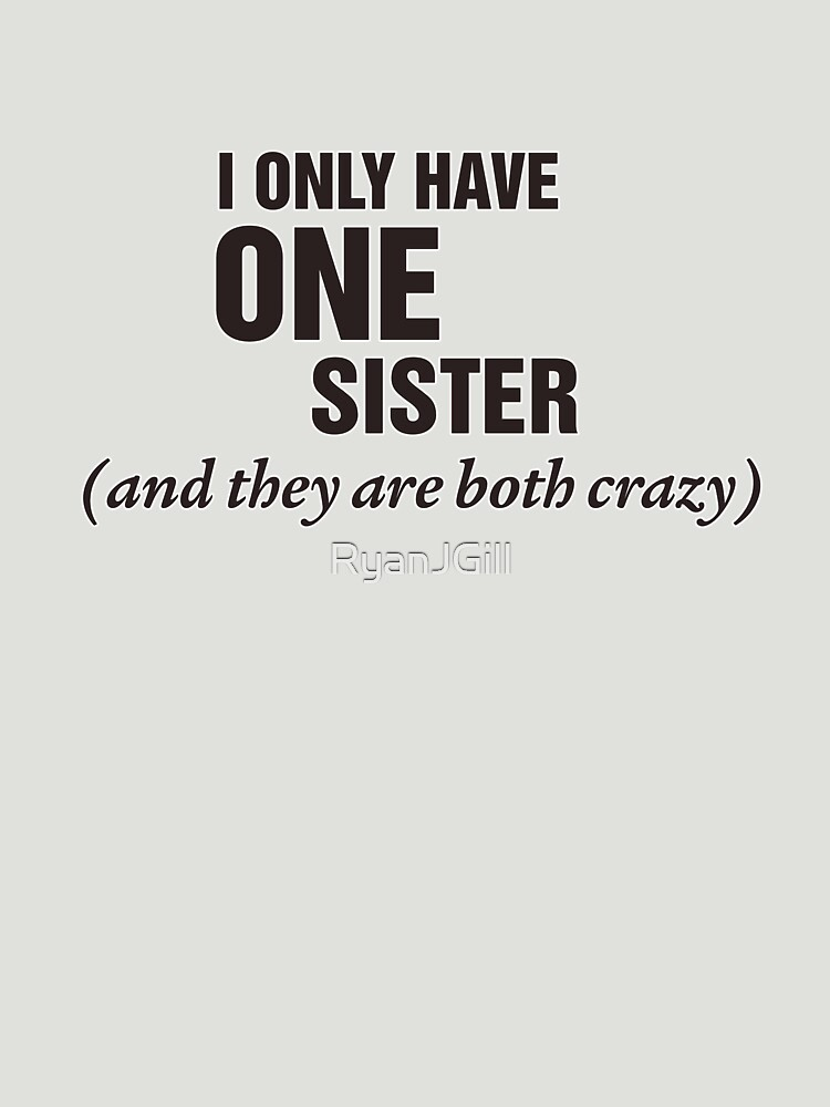 Crazy Sister by RyanJGill