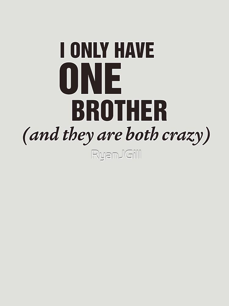 Crazy Brother by RyanJGill