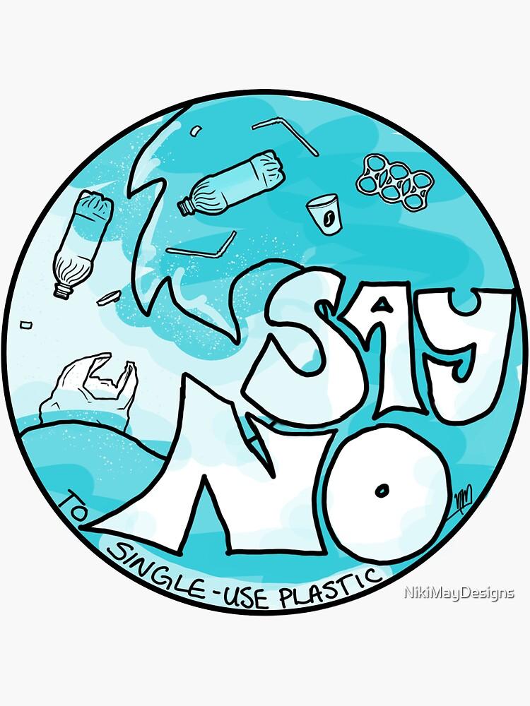 Di no a los plásticos de un solo uso de NikiMayDesigns