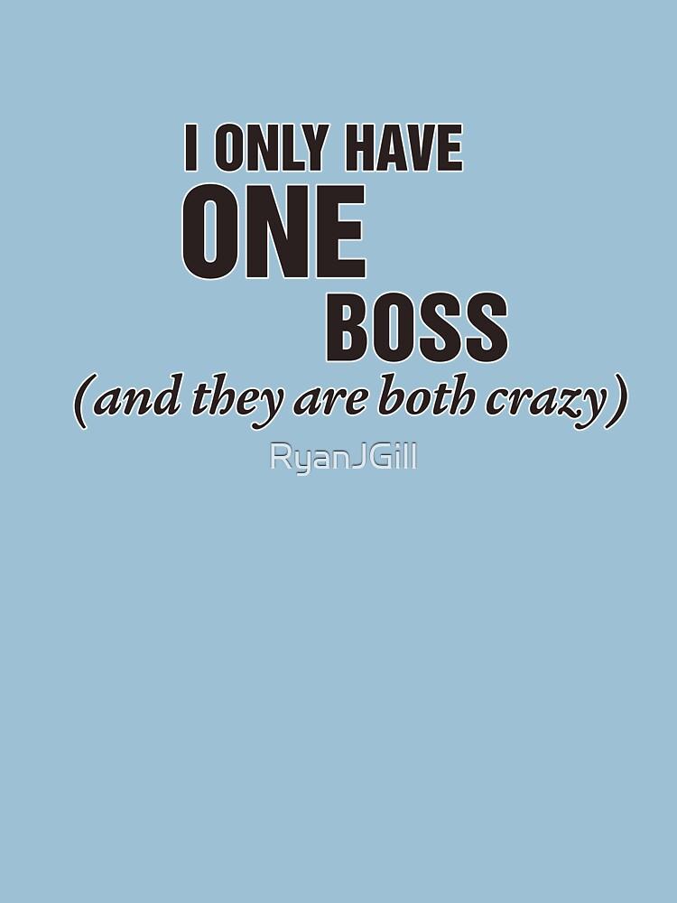 Crazy Boss by RyanJGill