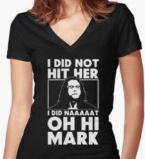 The Room Slogan I Did Not Hit Her Women's Fitted V-Neck T-Shirt