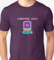 Little Britain - Computer Says No (Purple, with Text) Unisex T-Shirt