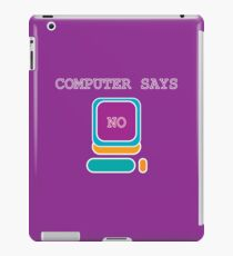 Little Britain - Computer Says No (Purple, with Text) iPad Case/Skin