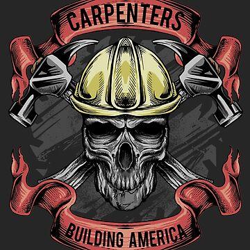 Carpenters, Building America by nickbiancardi