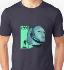 I am Alive Unisex T-Shirt