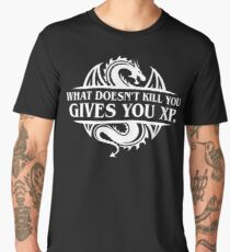 What Doesnt Kill You Give You XP Tabletop RPG Gaming Men's Premium T-Shirt
