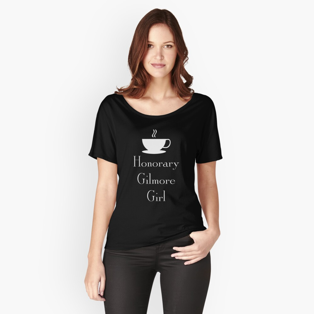Honorary Gilmore Girl - White Text Women's Relaxed Fit T-Shirt Front