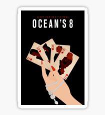 Ocean's 8 - Alternative Poster 1 Sticker