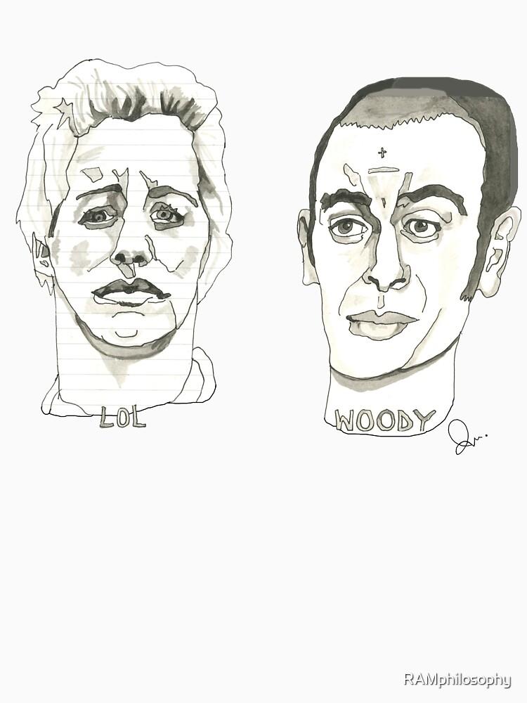 LoL und Woody von RAMphilosophy